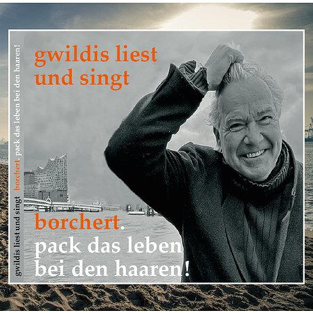 CD: Gwildis liest und singt Borchert