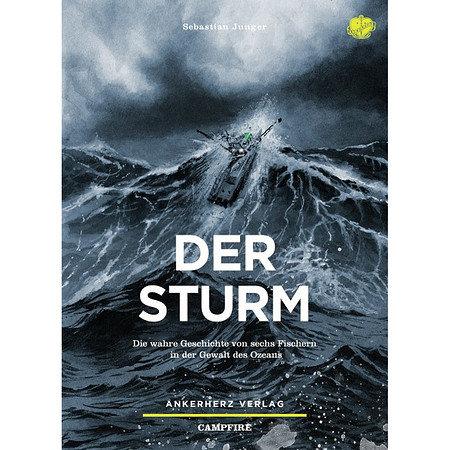 Der Sturm - Die wahre Geschichte von 6 Fischern