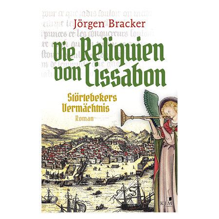 Die Reliquien von Lissabon Störtebekers Vermächtnis