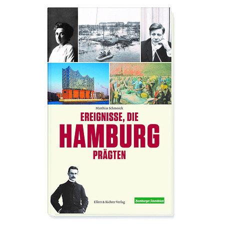 Ereignisse, die Hamburg prägten