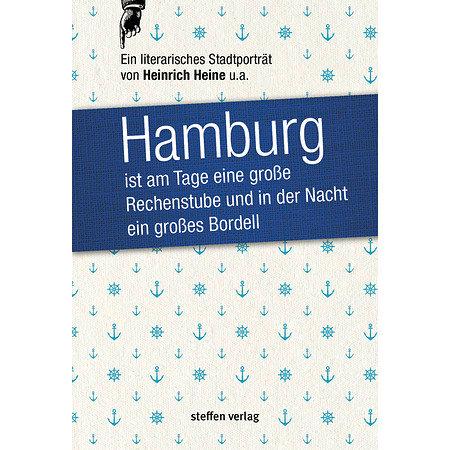 Hamburg - Ein literarisches Stadtporträt
