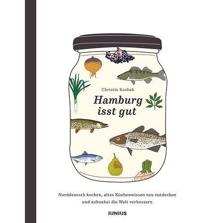 Hamburg isst gut - Norddeutsch kochen