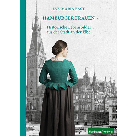 Hamburger Frauen-Historische Lebensbilder aus Hamburg