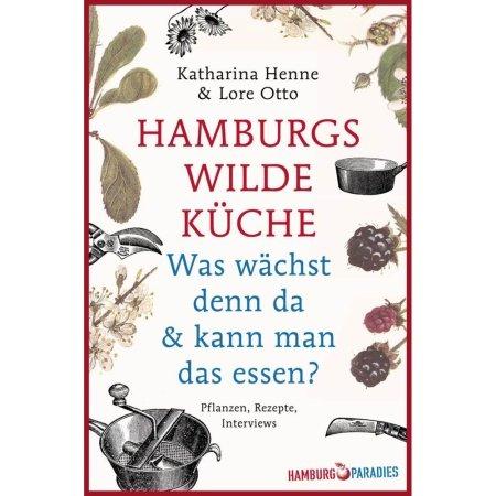 Hamburgs wilde Küche