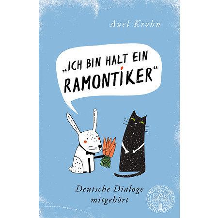 Ich bin halt ein Ramontiker Deutsche Dialoge mitgehört