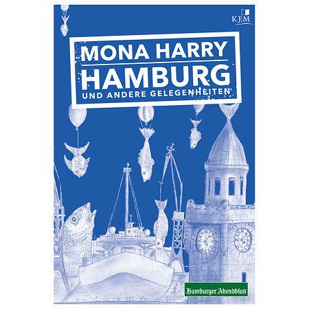 Mona Harry - Hamburg und andere Gelegenheiten