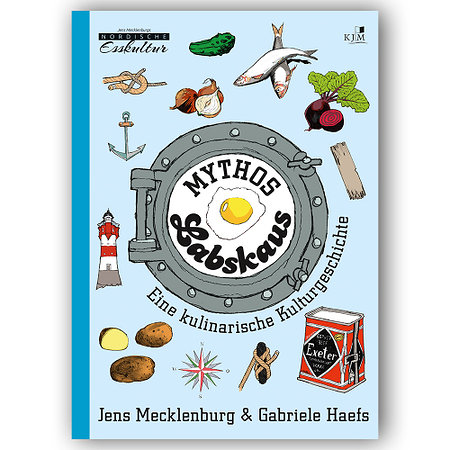 Mythos Labskaus - Jens Mecklenburg & Gabriele Haefs