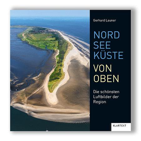 Nordseeküste von oben - Die schönsten Luftbilder der Region