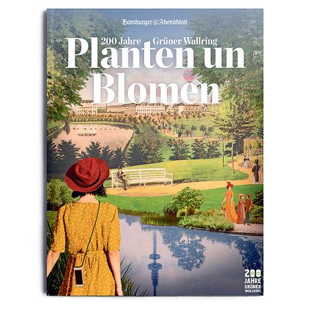 Planten un Blomen - 200 Jahre Grüner Wallring