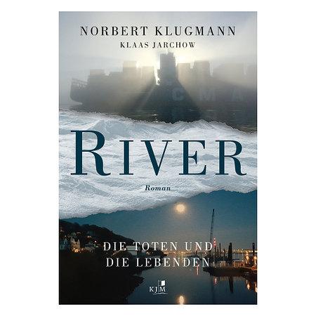 RIVER -Die Toten und die Lebenden