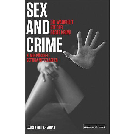 Sex and Crime – Wahrheit ist der beste Krimi